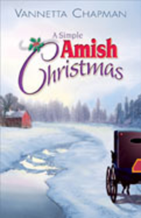A Simple Amish Christmas By: Vannetta Chapman