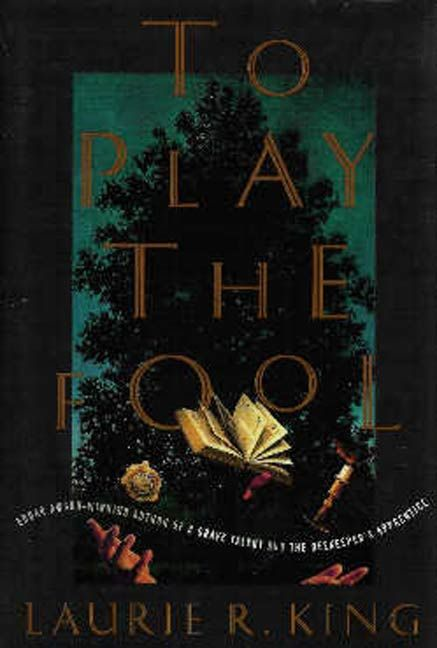 To Play the Fool By: Laurie R. King