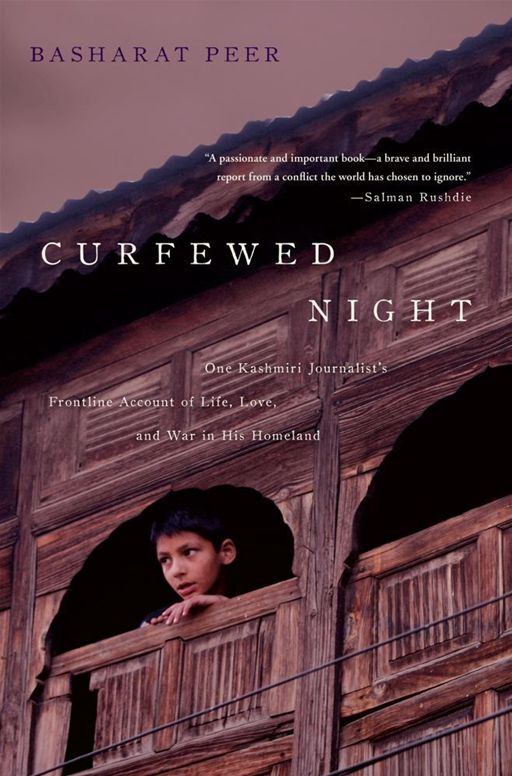 Curfewed Night By: Basharat Peer