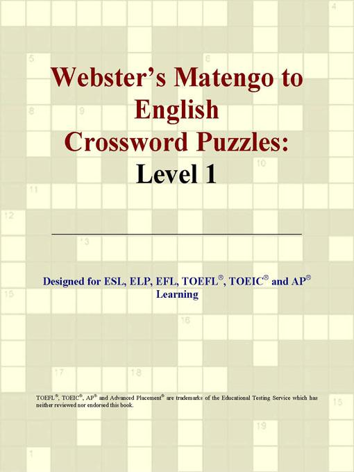 ICON Group International - Webster's Matengo to English Crossword Puzzles: Level 1