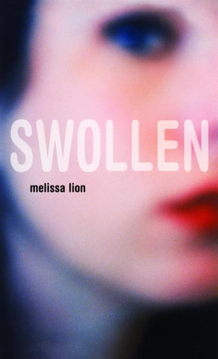 Swollen By: Melissa Lion