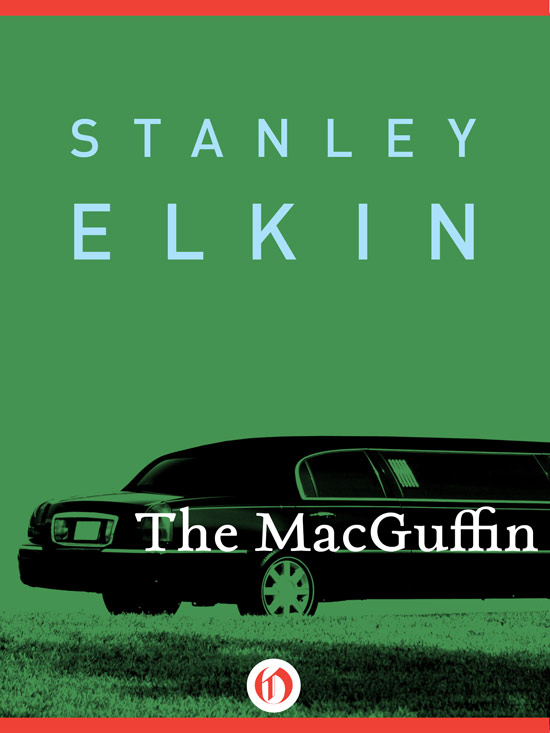 The MacGuffin By: Stanley Elkin