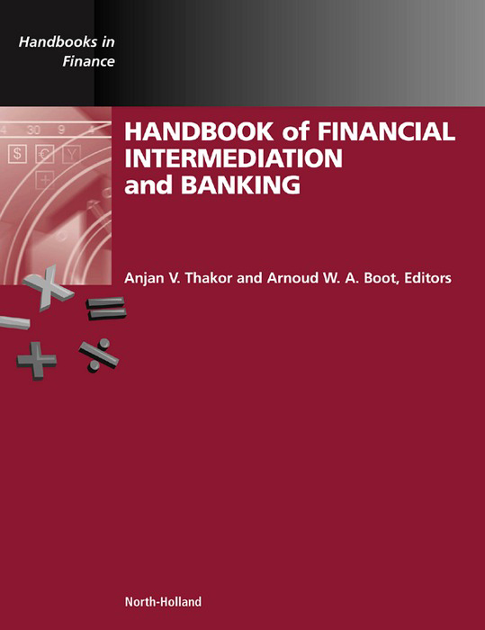 Handbook of Financial Intermediation and Banking By: