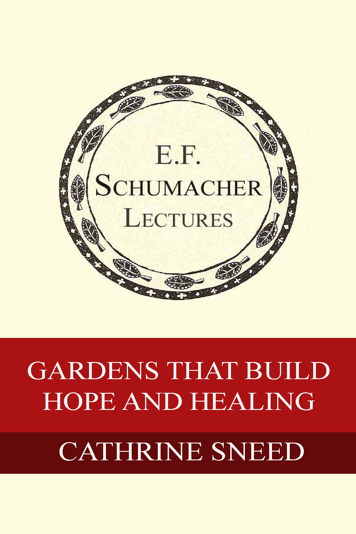 Hildegarde Hannum Cathrine Sneed  Gardens That Build Hope And Healing