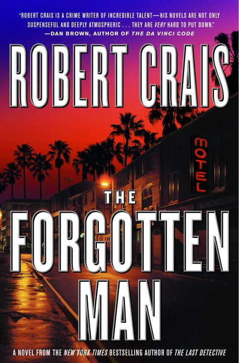 The Forgotten Man By: Robert Crais