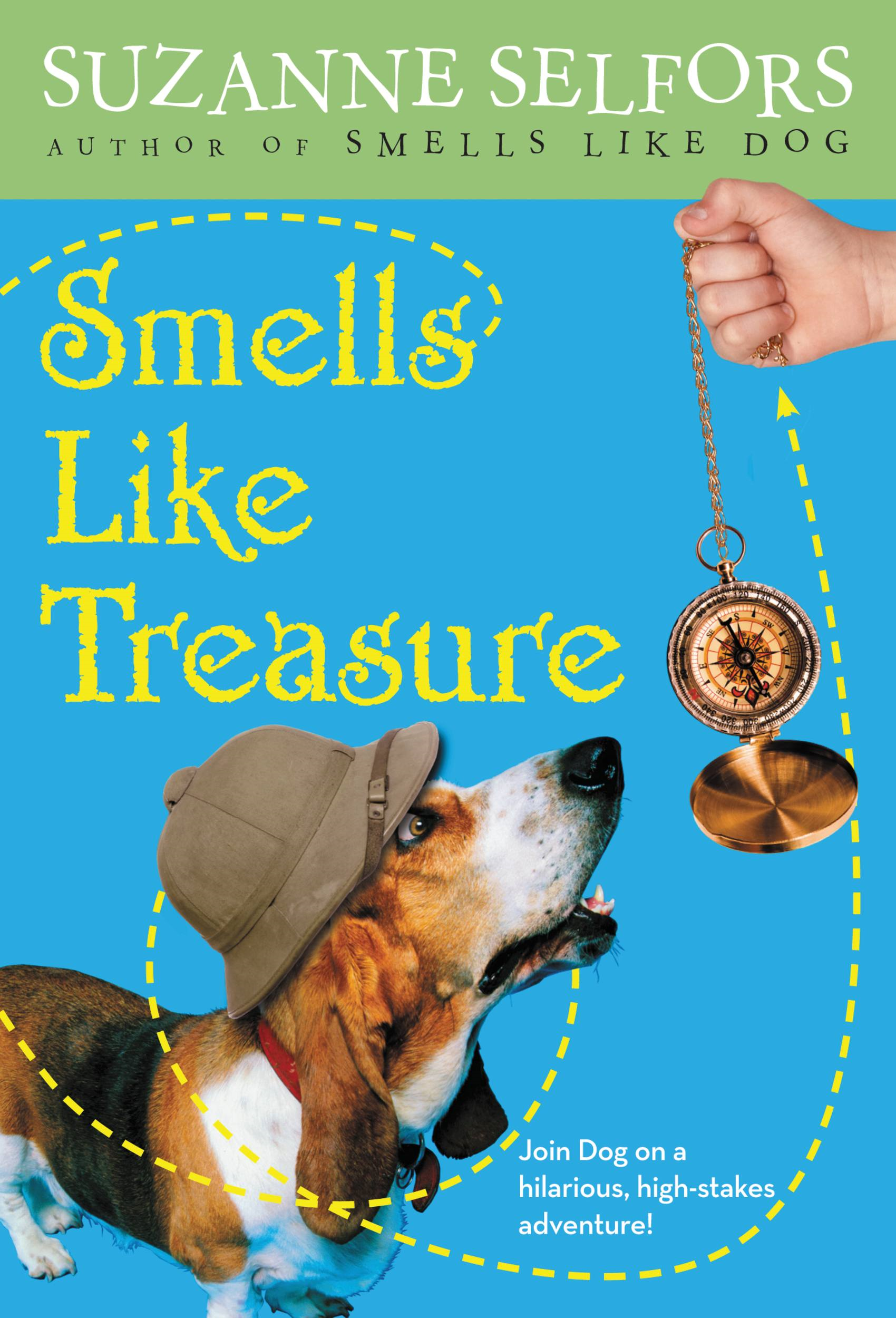 Smells Like Treasure By: Suzanne Selfors