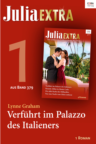 Lynne Graham - Julia Extra Band 379 - Titel 1: Verführt im Palazzo des Italieners