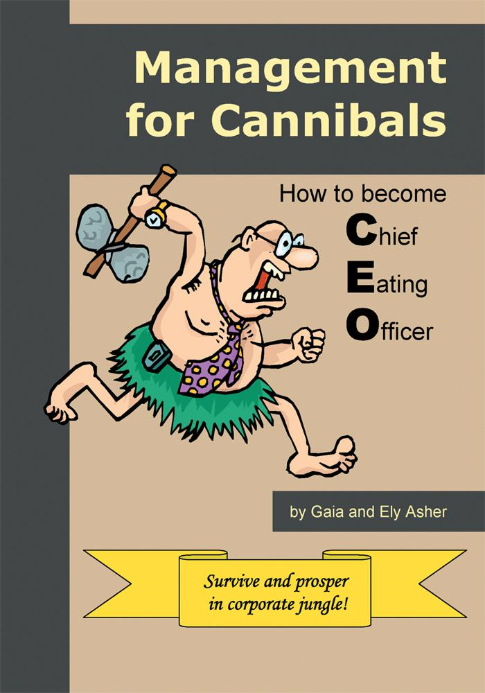 Management for Cannibals