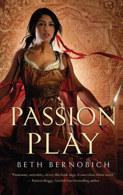Passion Play By: Beth Bernobich