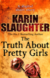 The Truth About Pretty Girls (short Story):