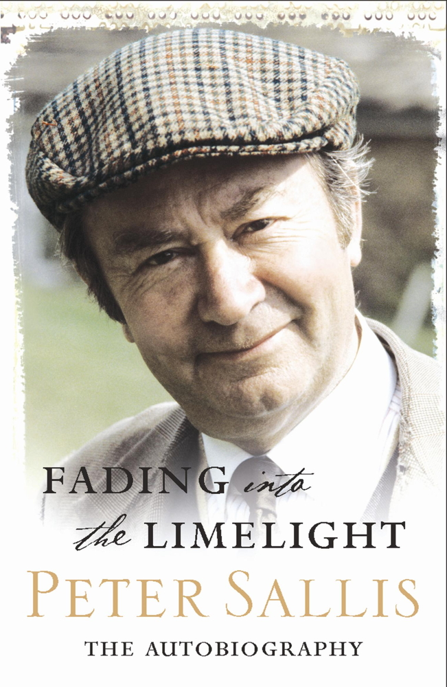 Fading Into The Limelight By: Peter Sallis