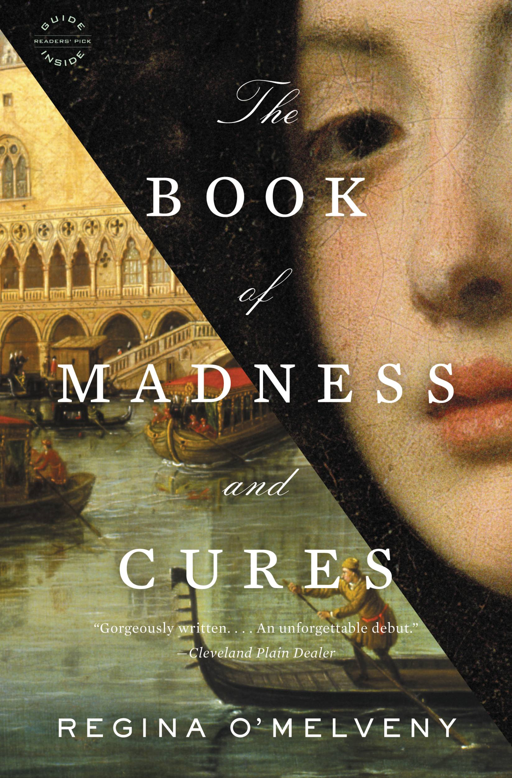 The Book of Madness and Cures: A Novel By: Regina O'Melveny