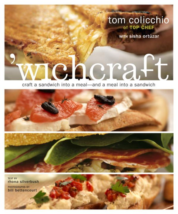 'wichcraft By: Sisha Ortuzar,Tom Colicchio