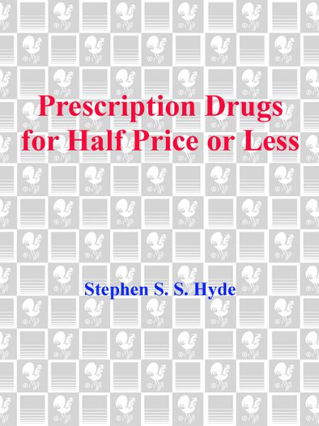 Prescription Drugs for Half Price or Less