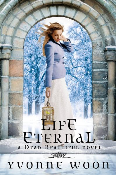 Life Eternal By: Yvonne Woon