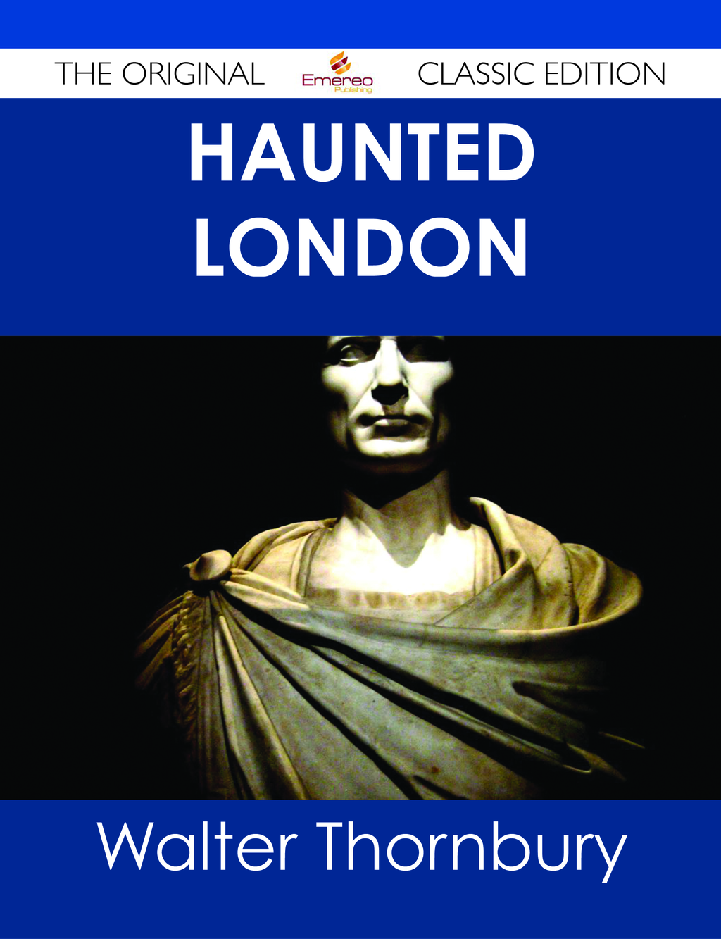 Haunted London - The Original Classic Edition