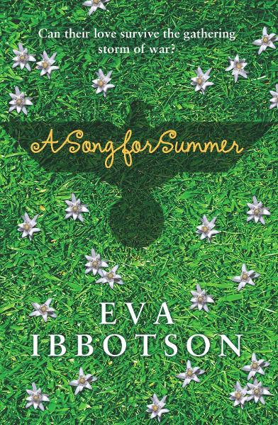A Song for Summer By: Eva Ibbotson
