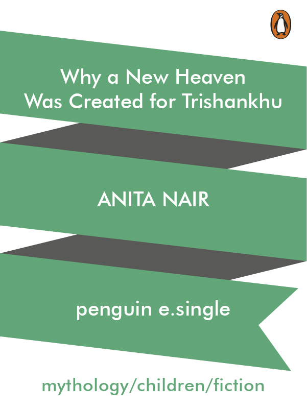 Why a New Heaven Was Created for Trishankhu