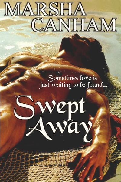 Swept Away By: Marsha Canham