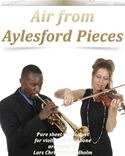 download Air from Aylesford Pieces Pure sheet music duet for violin and trombone arranged by Lars Christian Lundholm book