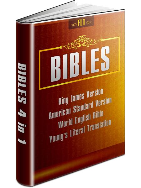 BIBLES: KJV & ASV & WEB & YLT - King James Version, American Standard Version, World English Bible, Young's Literal Translation