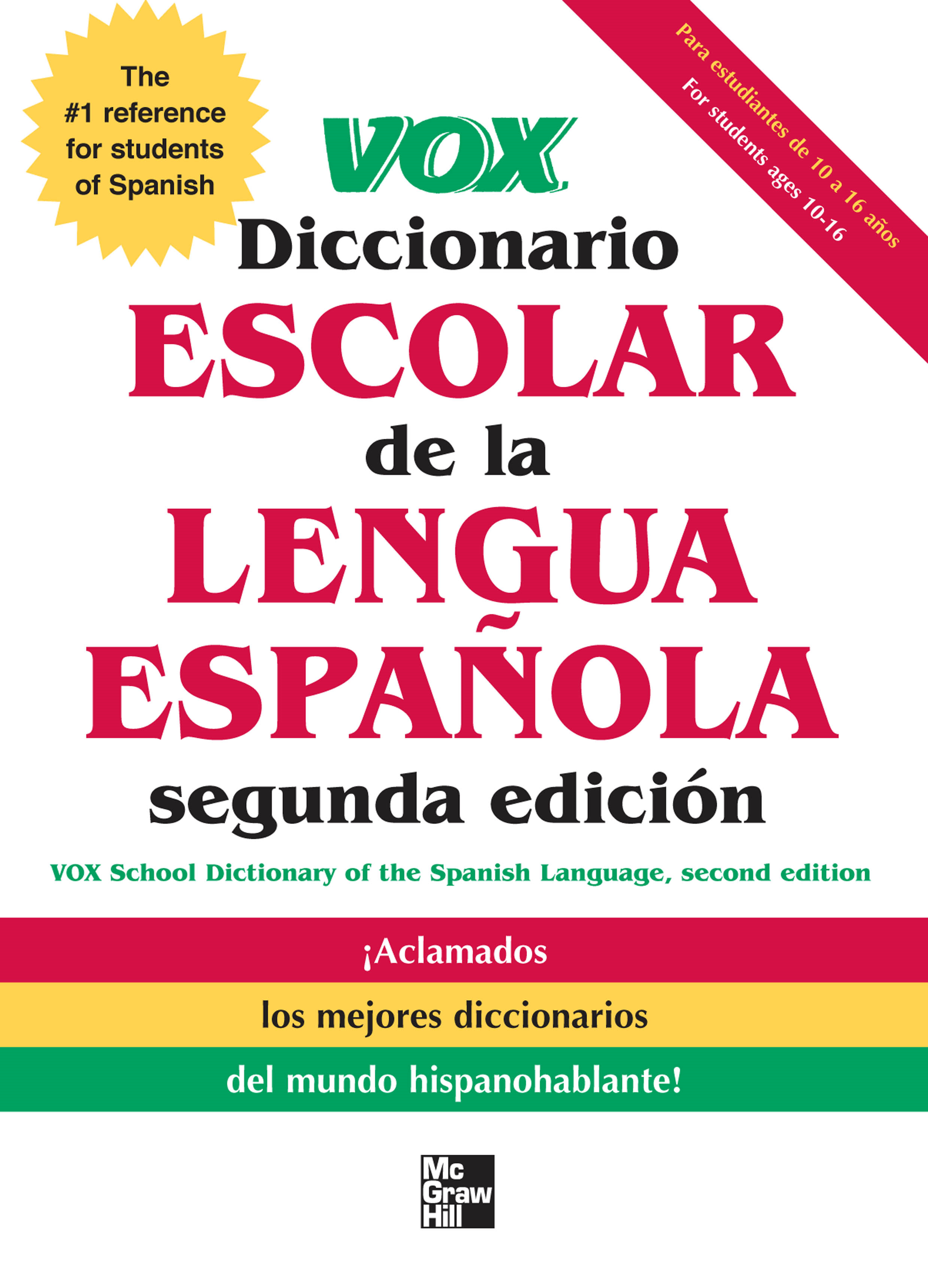 VOX Diccionario Escolar, 2nd Edition By: Vox
