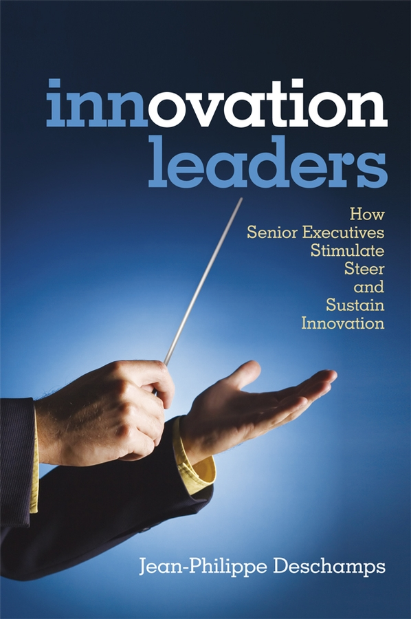 Innovation Leaders By: Jean-Philippe Deschamps