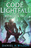 Code Lightfall And The Robot King: