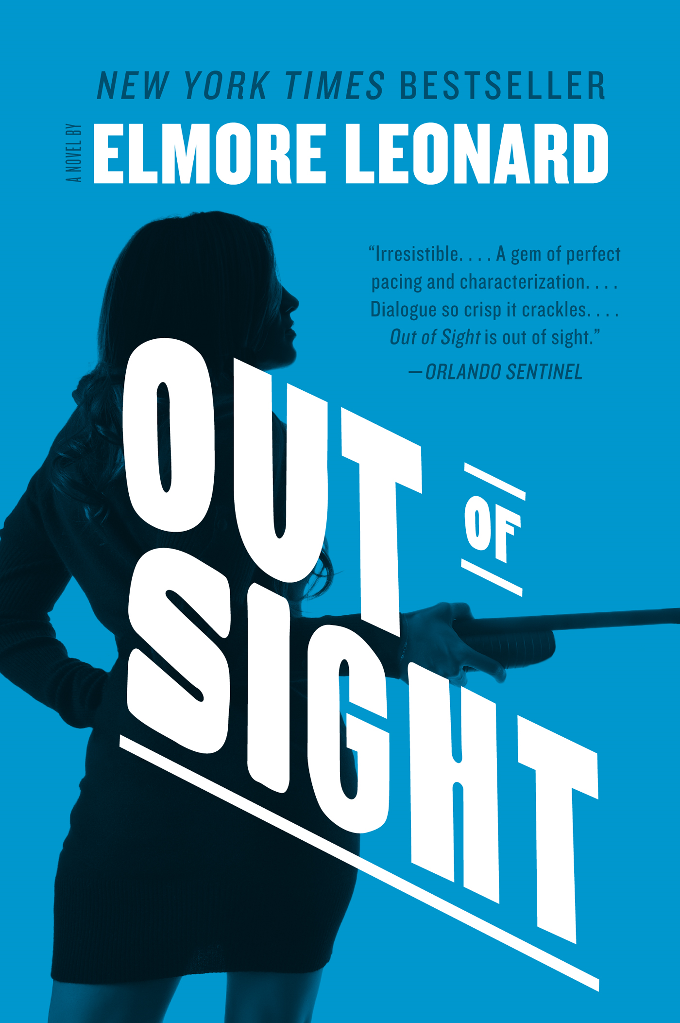 Out of Sight By: Elmore Leonard