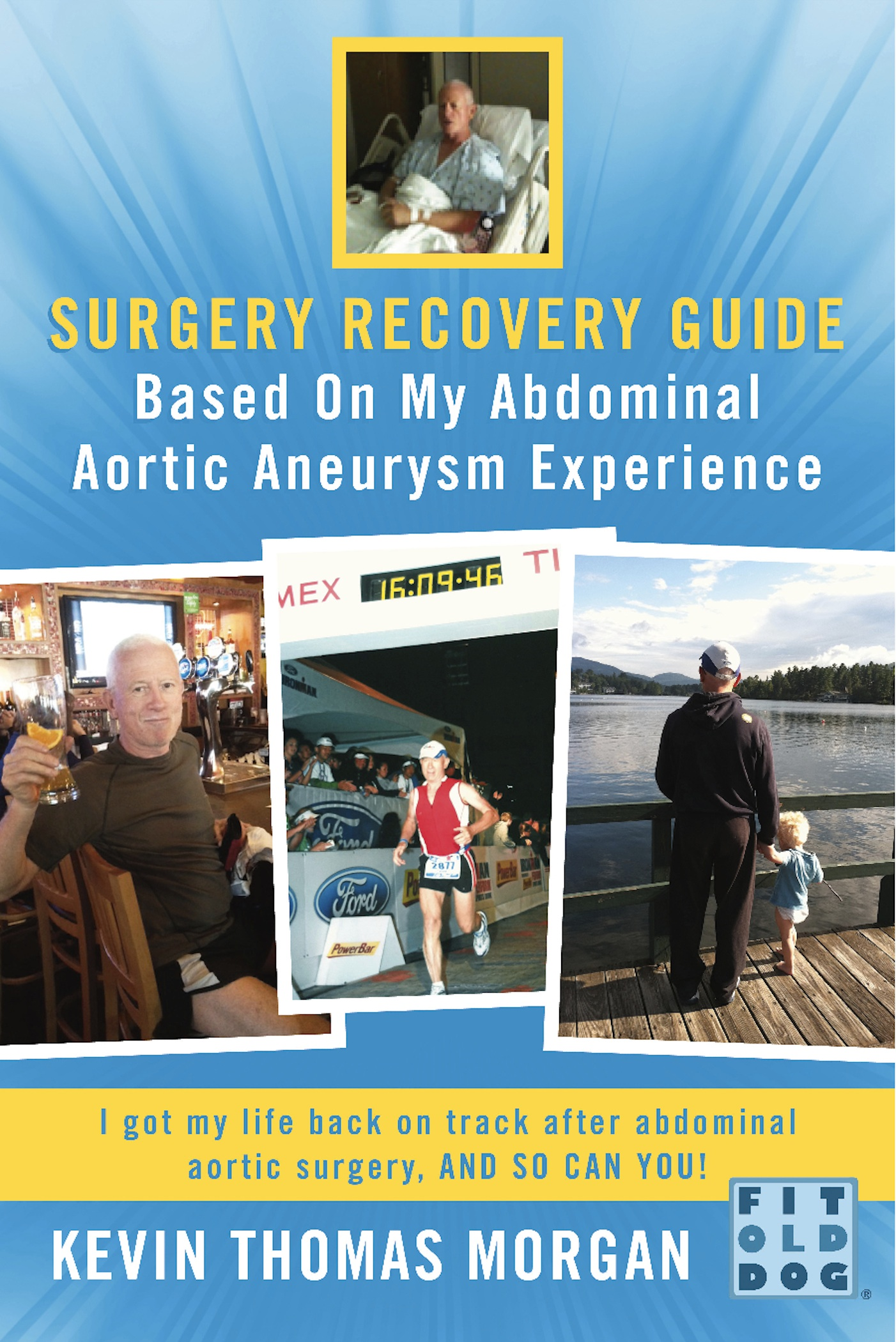 Surgery Recovery Guide Based On My Abdominal Aortic Aneurysm Experience