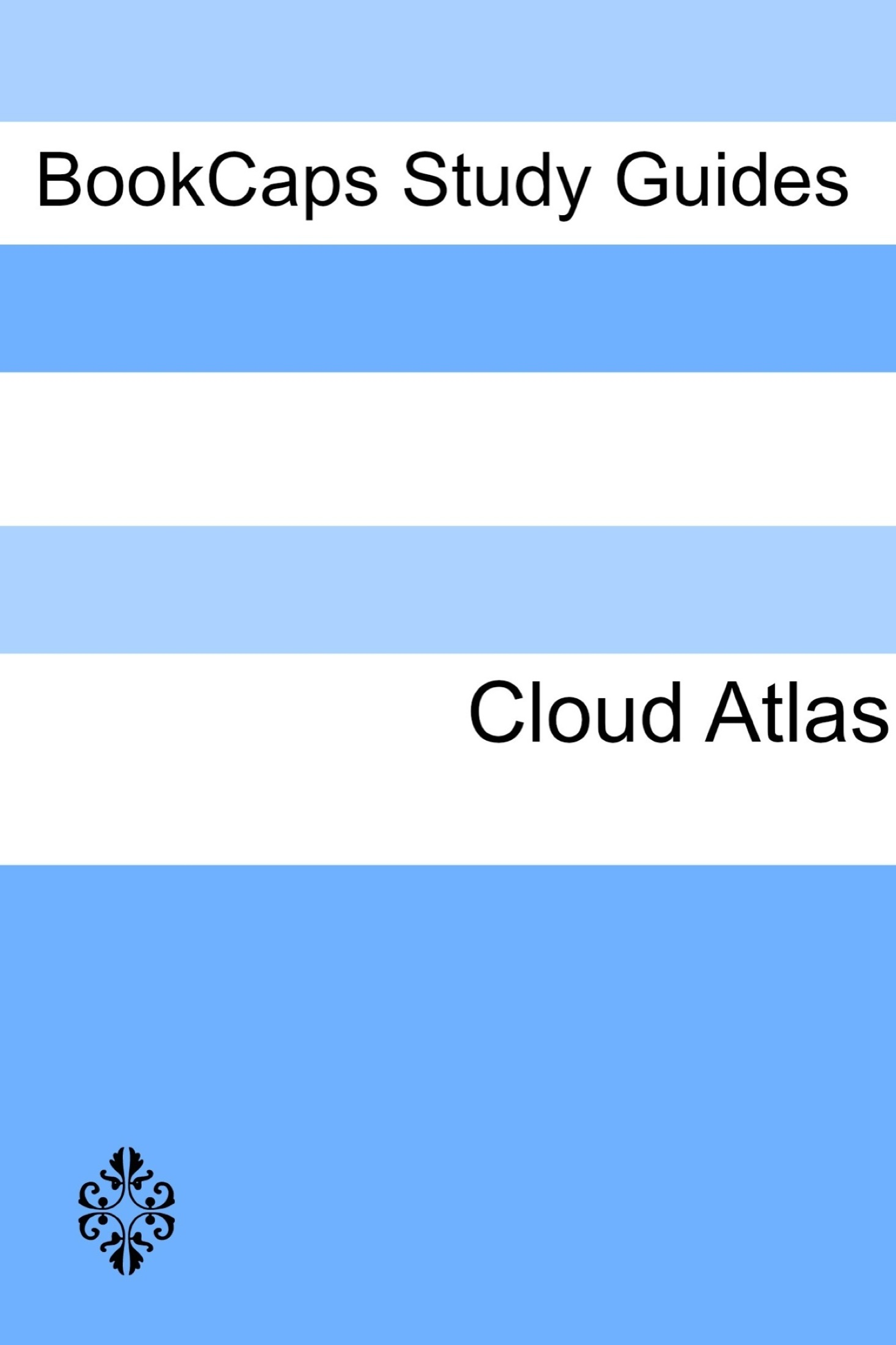 Study Guide: Cloud Atlas (A BookCaps Study Guide)