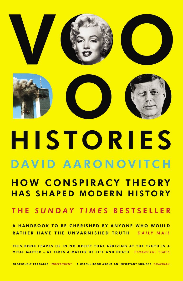 Voodoo Histories How Conspiracy Theory Has Shaped Modern History
