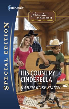 His Country Cinderella By: Karen Rose Smith