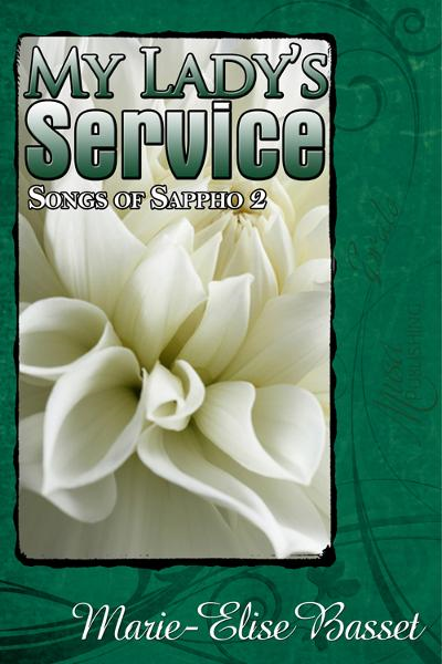Songs of Sappho 2: My Lady's Service