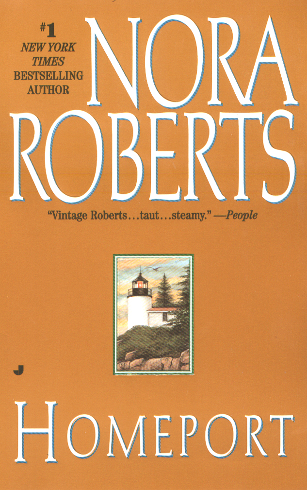 Homeport By: Nora Roberts