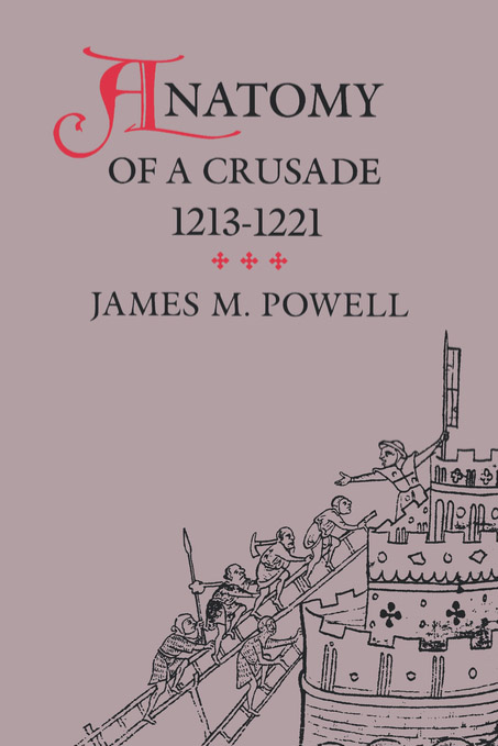 download anatomy of a crusade, <b>1213</b>-1221 book
