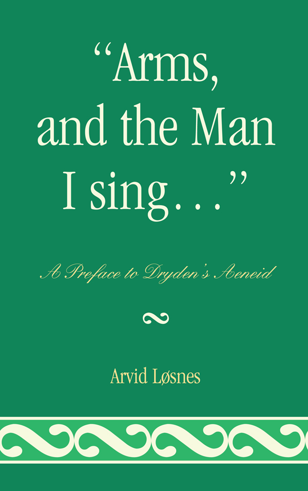 'Arms, and the Man I sing . . .'
