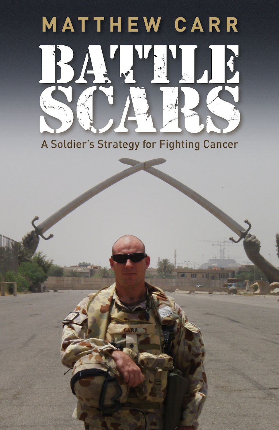 Battle Scars: A Soldier's Strategy for Fighting Cancer