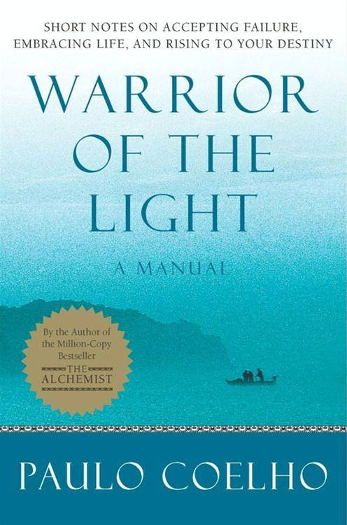 Warrior of the Light By: Paulo Coelho