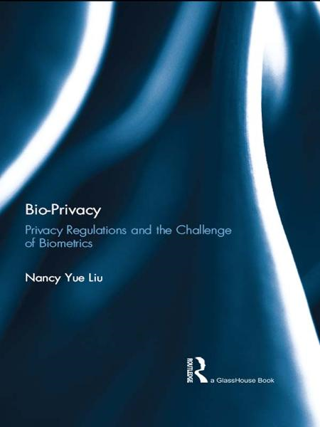 Bio Privacy By: Nancy Yue Liu