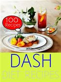 online magazine -  DASH Diet: 100 Recipes