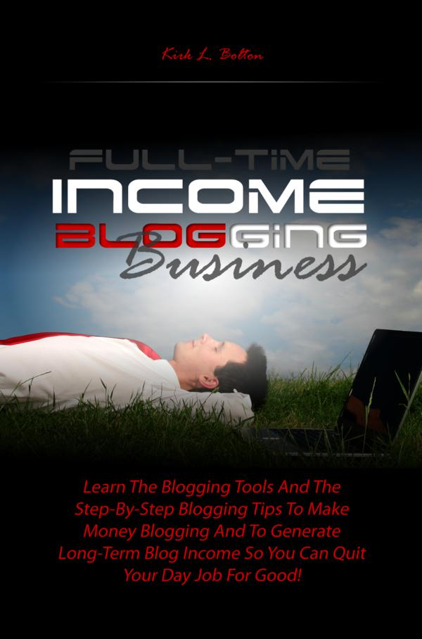 Full-Time Income Blogging Business