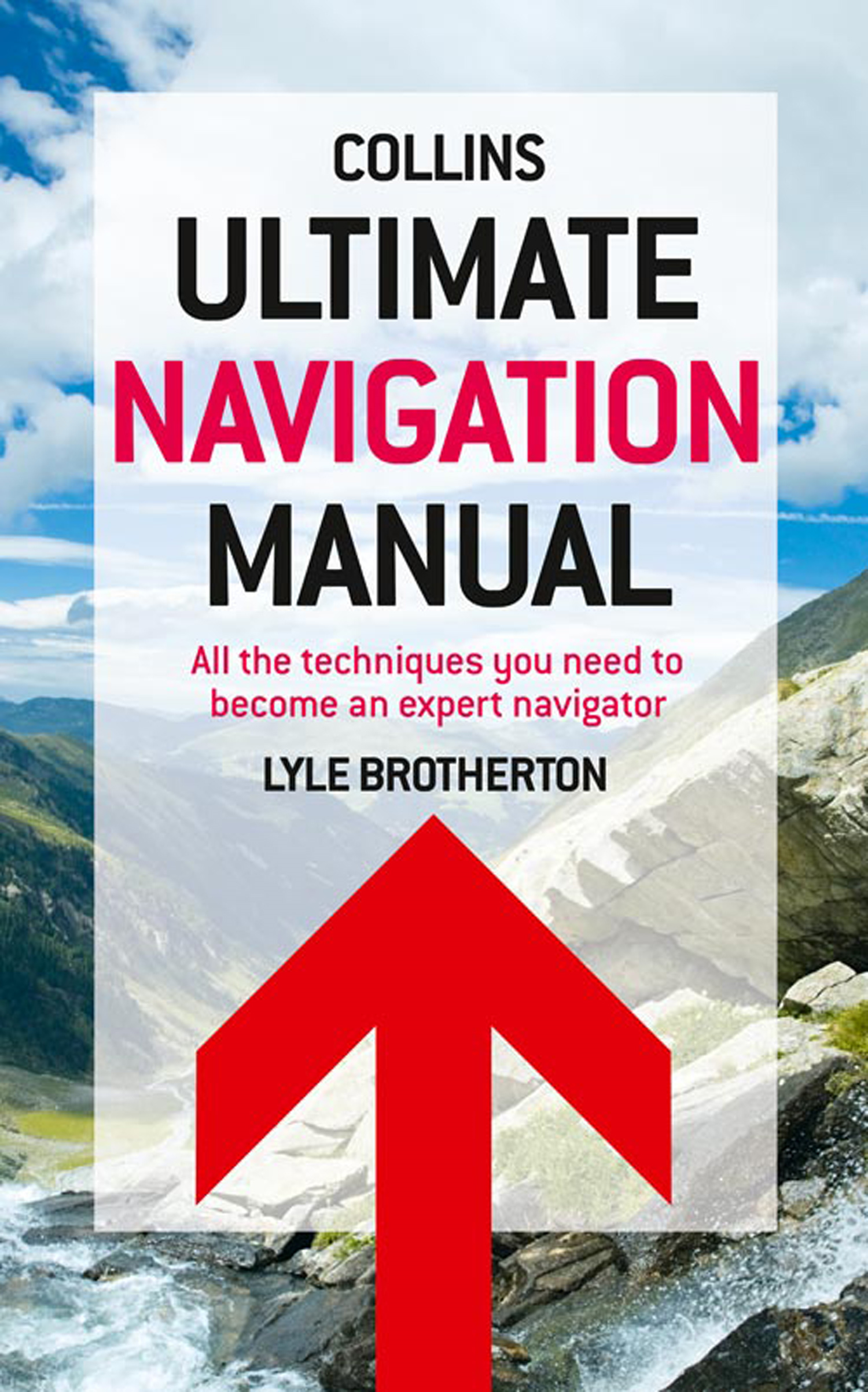 Ultimate Navigation Manual By: Lyle Brotherton