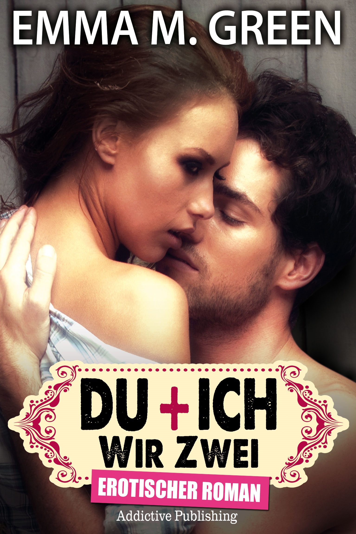 Emma M. Green - Du + Ich: Wir Zwei, 4