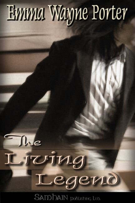 The Living Legend By: Emma Wayne Porter