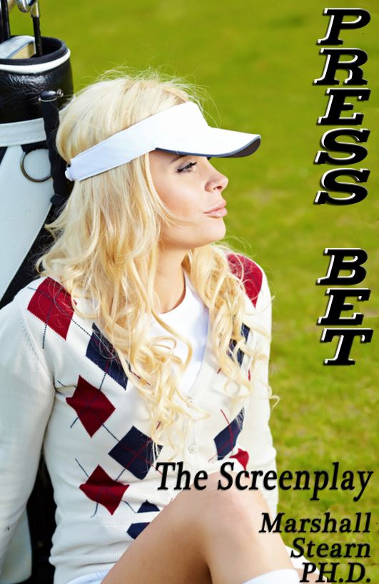 Press Bet: The Screenplay