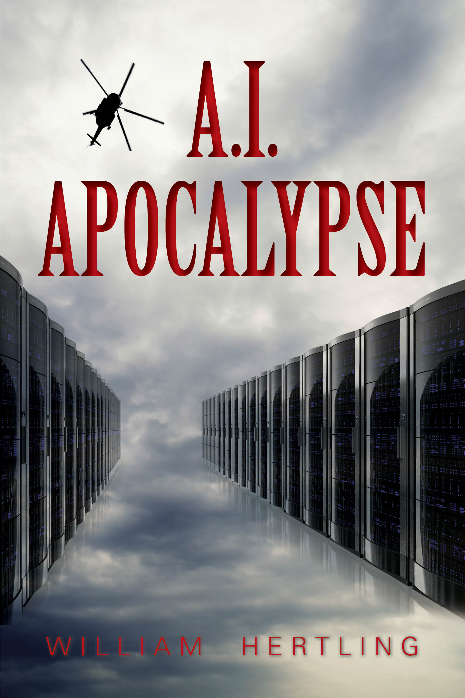 A.I. Apocalypse By: William Hertling