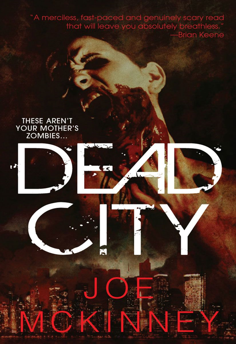 Dead City By: Joe McKinney