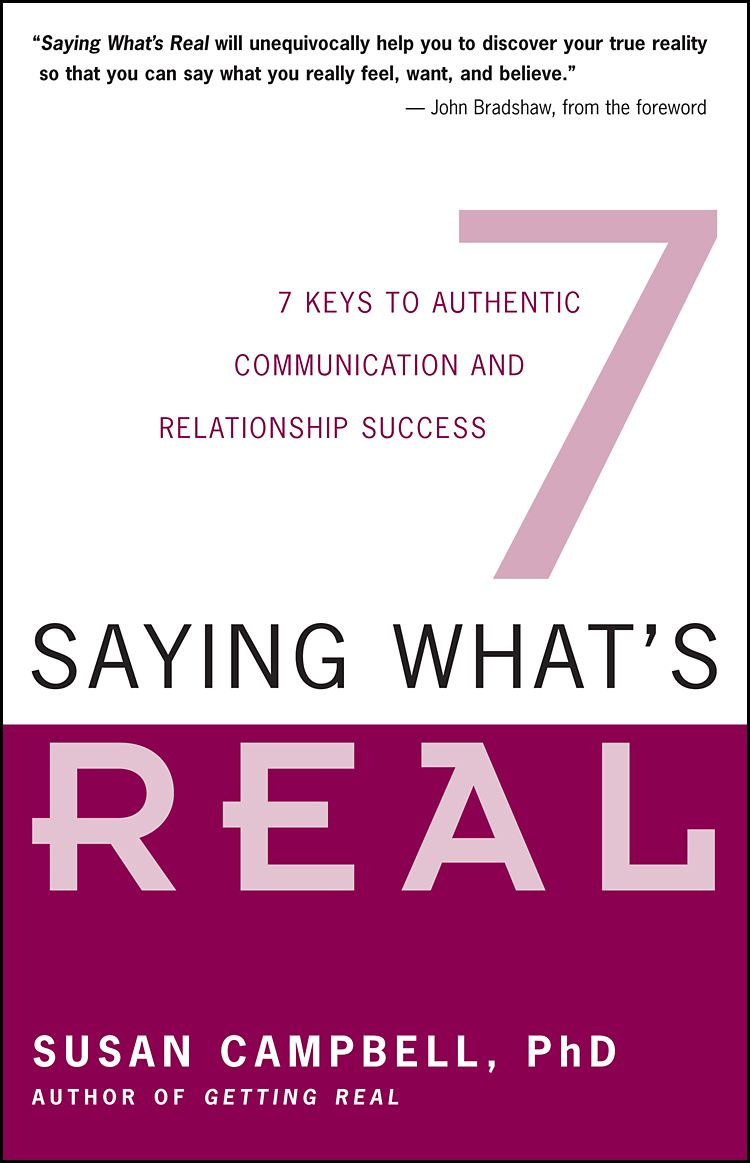 Saying What's Real By: Susan Campbell