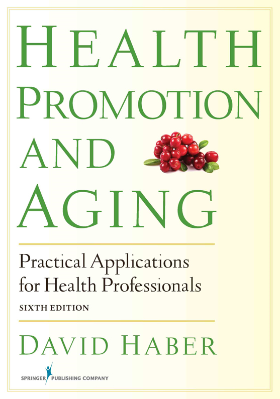 Health Promotion and Aging, Sixth Edition